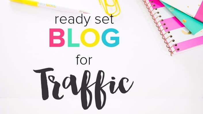 Ready Set Blog For Traffic