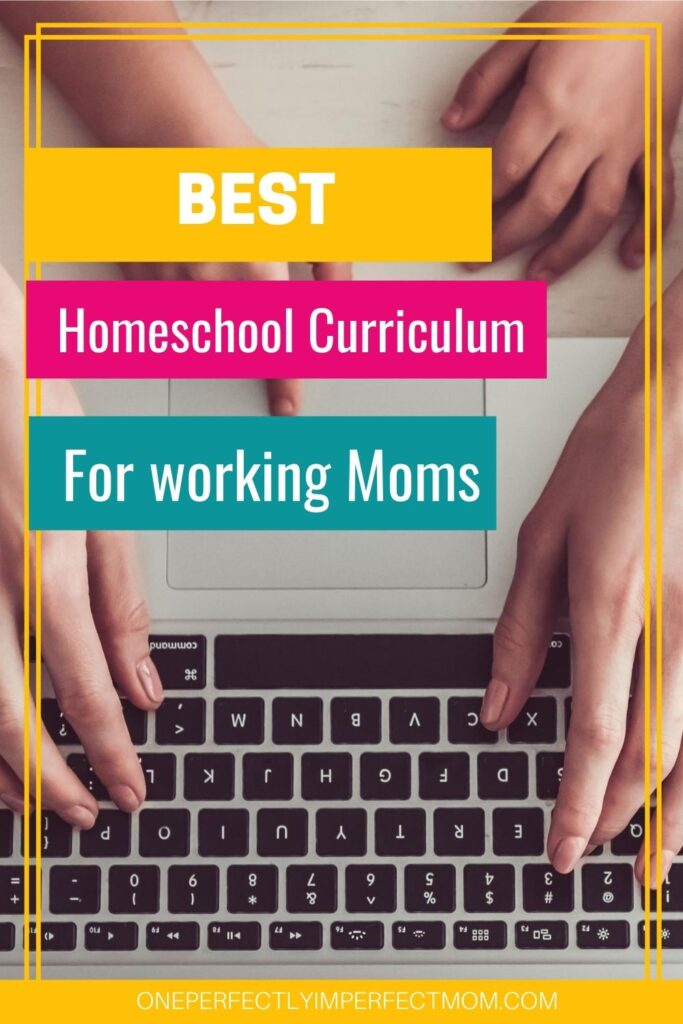 homeschool curriculum for working moms