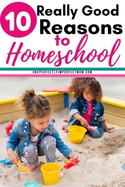 Good reasons to homeschool your children