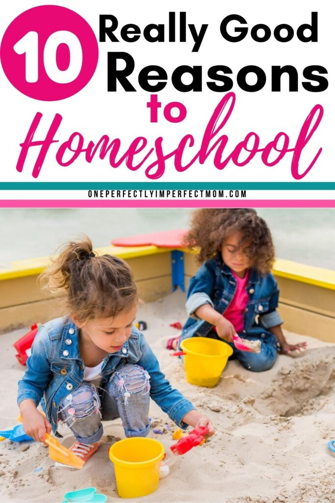 Good reasons to homeschool your children