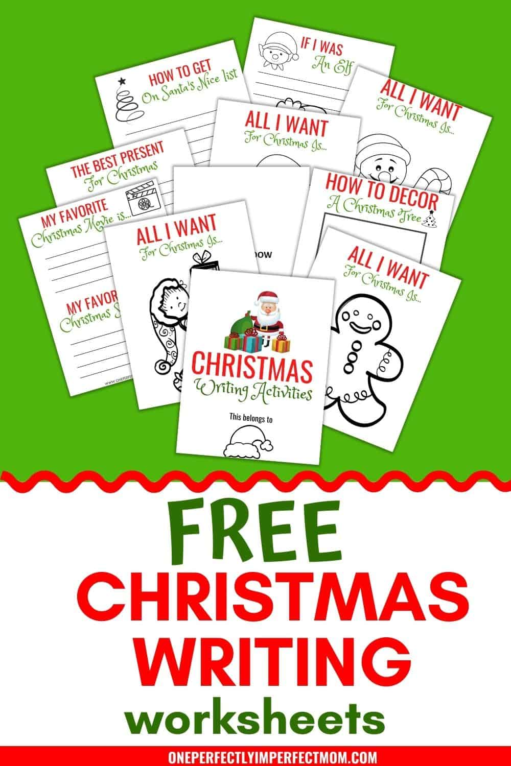 Christmas Writing Worksheets One Perfectly Imperfect Mom