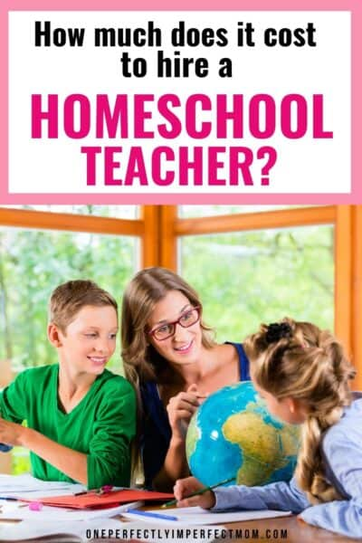 How Much Does it Cost to Hire a Homeschool Teacher